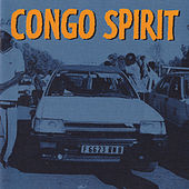 Congo Spirit by Various Artists