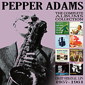 The Complete Albums Collection: 1957 - 1961 de Pepper Adams