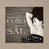 Como la Sal by Susana Zabaleta