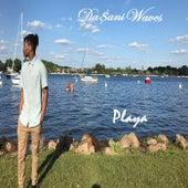 Playa by Da$ani Waves