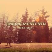 The Pitch de Jordan Musycsyn