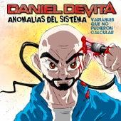Anomalías del Sistema de Daniel De Vita