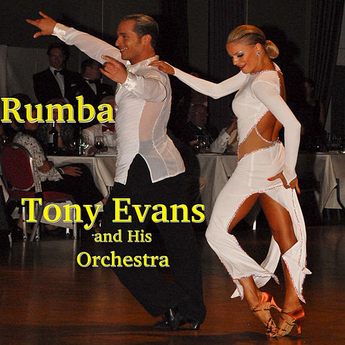 Rumba by Tony Evans