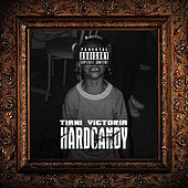 Hard Candy by Tiani Victoria