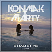 Stand By Me de Konmak x Marty