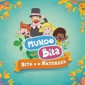 Bita e a Natureza by Mundo Bita