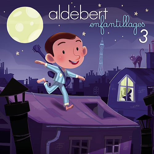 Enfantillages 3 de Aldebert