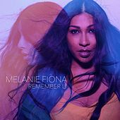 Remember U von Melanie Fiona