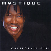 California Girl by Mystique