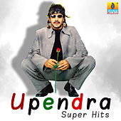 Upendra Super Hits by Various Artists