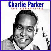 The Essentials de Charlie Parker