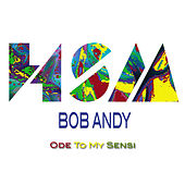 Ode to My Sensi (feat. Hook Shop & Sly & Robbie) von Bob Andy