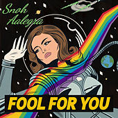 Fool For You by Snoh Aalegra