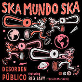 Ska Mundo Ska by Desorden Público