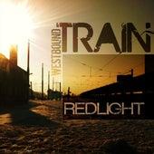 Westbound Train / Casanova by Red Light