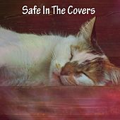 Safe In The Covers by S.P.A