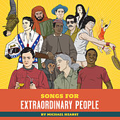 Songs For Extraordinary People by Michael Hearst