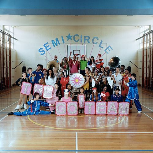 Semicircle by The Go! Team
