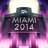 Onelove Miami 2014 by Various Artists