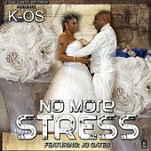 No More Stress (feat. JG Gates) by K-OS