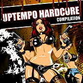 Uptempo Hardcore Compilation, Pt. 01 - EP de Various Artists
