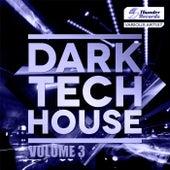 Dark Tech House, Vol. 3 - EP von Various Artists