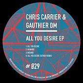 All You Desire - Single von Chris Carrier