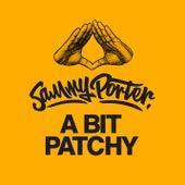 A Bit Patchy van Sammy Porter