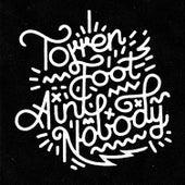 Ain't Nobody by Torren Foot
