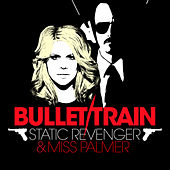 Bullet Train by Miss Palmer