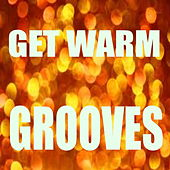 Get Warm Grooves by Various Artists