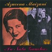 La Ñata Guacha 1928-1935 by Azucena Maizani