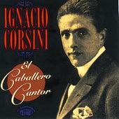 El Caballero Cantor 1935-1945 de Ignacio Corsini