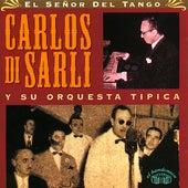 El Señor del Tango. Carlos Di Sarli y Su Orquesta Típica. de Carlos Di Sarli y su Orquesta Típica