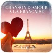 Chanson d'amour à la française, Vol. 2 von Various Artists