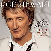 It Had to Be You...The Great American Songbook de Rod Stewart