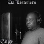 Da'Listeners by Edge