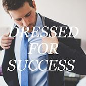 Dressed For Success by Various Artists