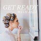 Get Ready With Jazz von Various Artists