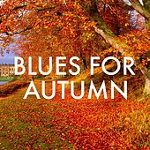 Blues For Autumn by Various Artists
