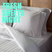Fresh Sheets Night by Various Artists