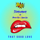 That Good Love by Starlarker