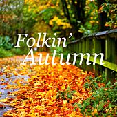 Folkin' Autumn de Various Artists