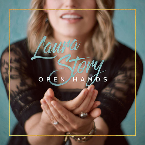 Open Hands (Commentary Edition) by Laura Story