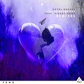 Till It Burns Out (feat. Violet Skies) (Remixes) by Hotel Garuda
