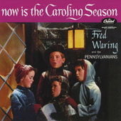 Now Is The Caroling Season de The Pennsylvanians
