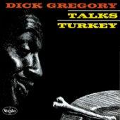 Talks Turkey (Live) by Dick Gregory