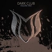 Dark Club, Vol. 2 - EP by Various Artists