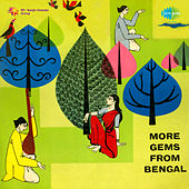 More Gems from Bengal by Various Artists