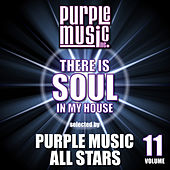 There is Soul in My House - Purple Music All Stars, Vol. 11 by Various Artists